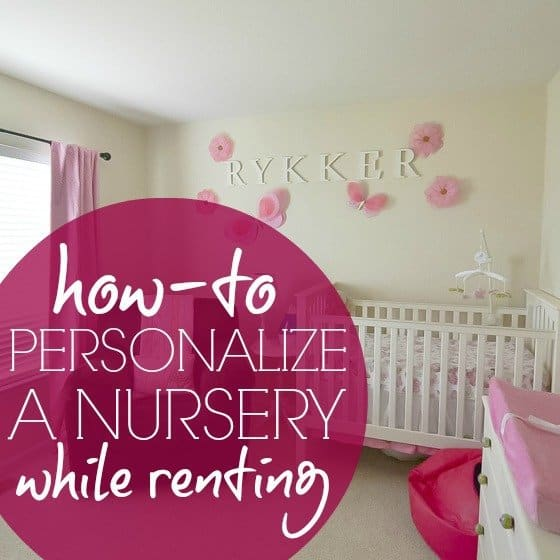 How To: Personalize a Nursery While Renting 1 Daily Mom Parents Portal