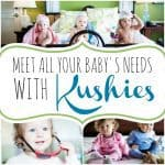 Meet All Of Your Child's Needs With Kushies
