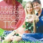 Things To Consider Before Ttc