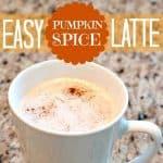 Easy Pumpkin Spice Latte