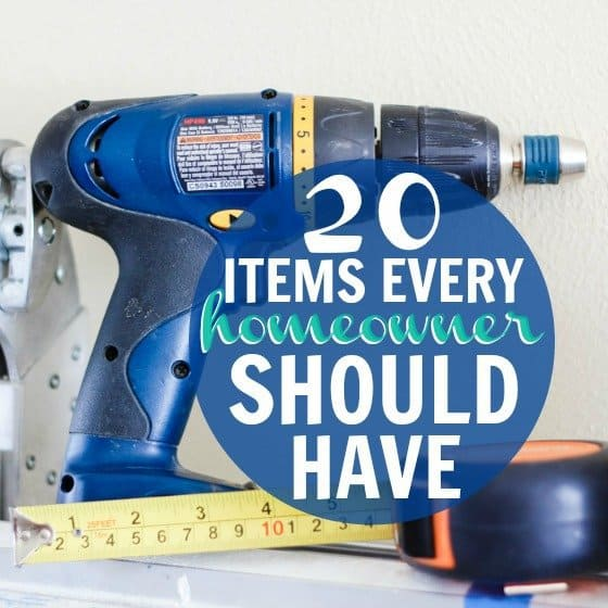 20 Items Every Homeowner Should Have 1 Daily Mom Parents Portal