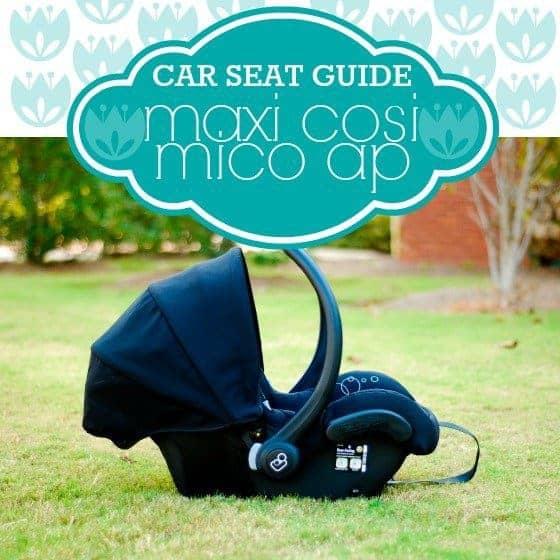 Car Seat Guide: Maxi Cosi Mico Ap