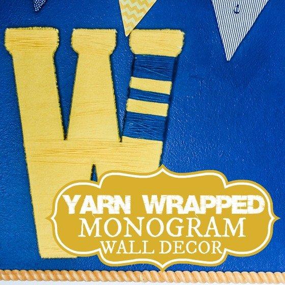 DIY Yarn Wrapped Monogram Wall Decor 1 Daily Mom Parents Portal