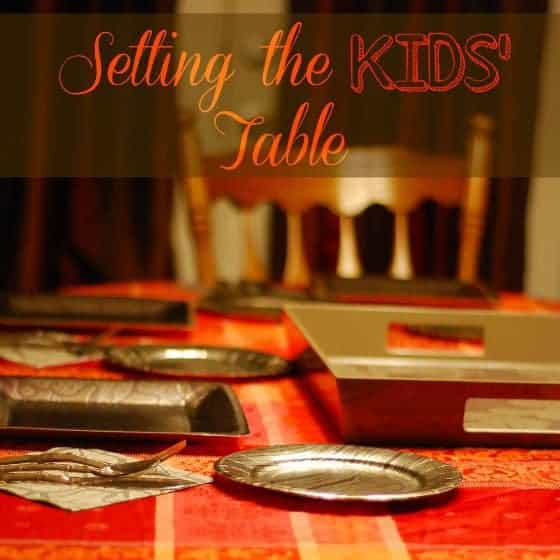 Setting The Kids' Table