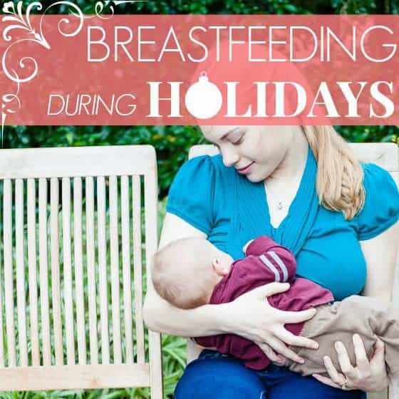 Breastfeeding During The Holidays