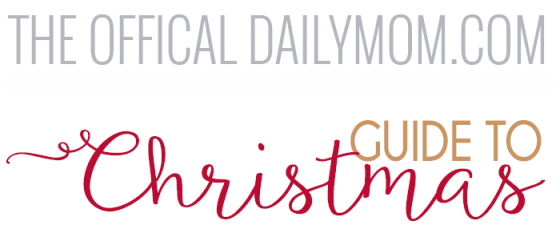 The Official DailyMom.com Guide to Christmas 1 Daily Mom Parents Portal