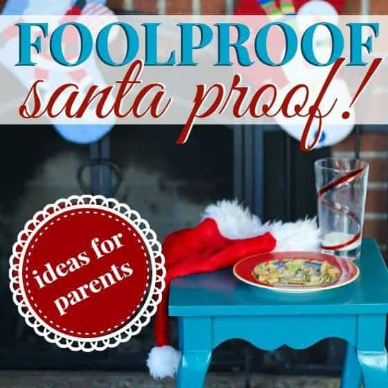 Foolproof Santa Proof: Ways To Show That Santa Came 1 Daily Mom Parents Portal