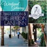 Weekend Getaway: Charleston And The Fulton Lane Inn