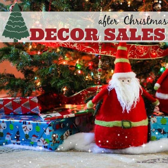 After Christmas Sales - Our Favorite Decor Items