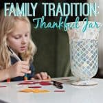 Family Tradition Thankful Jar