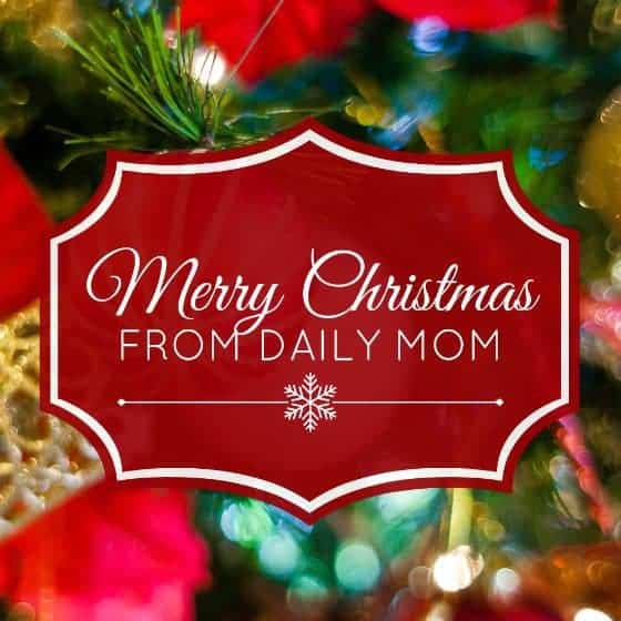 Merry Christmas from Daily Mom 1 Daily Mom Parents Portal
