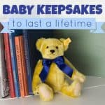 Baby Keepsakes To Last A Lifetime