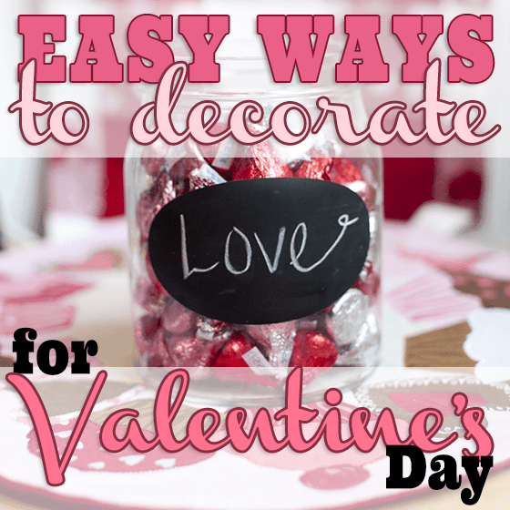 DIY Valentine's Day Decor 1 Daily Mom Parents Portal