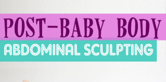 Post-baby Body: Abdominal Sculpting