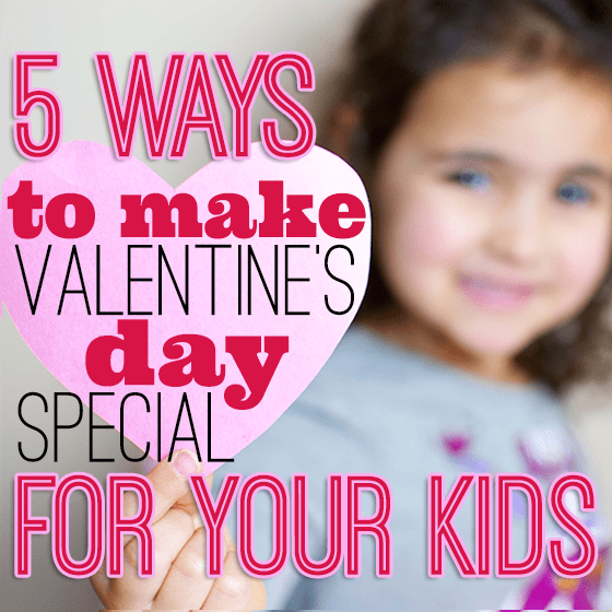 VALENTINE'S DAY GUIDE 5 Daily Mom Parents Portal