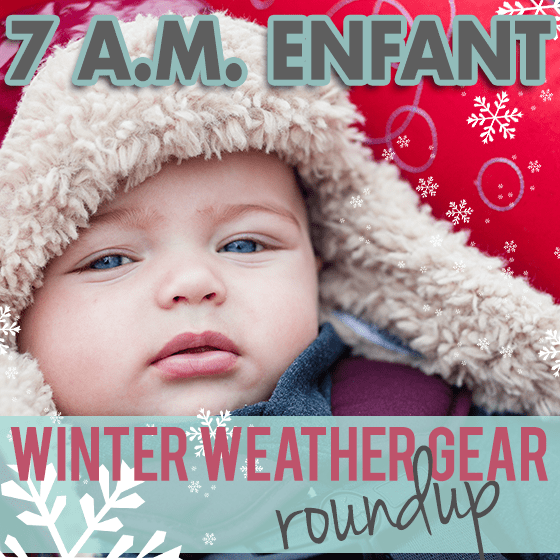 7 A.M. Enfant Winter Weather Gear Roundup 1 Daily Mom Parents Portal