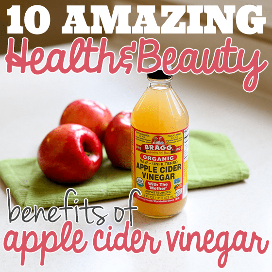 10 Amazing Health & Beauty Benefits of Apple Cider Vinegar 1 Daily Mom Parents Portal