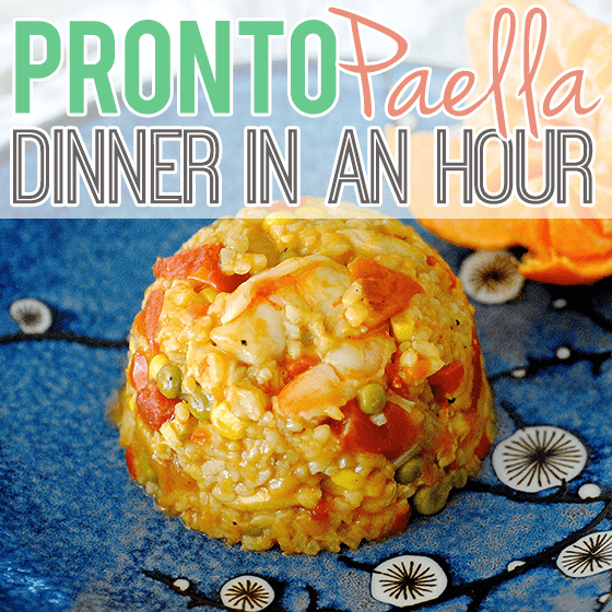 Pronto Paella: Dinner In An Hour 1 Daily Mom Parents Portal