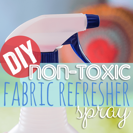 DIY Non-Toxic Fabric Refresher Spray 1 Daily Mom Parents Portal