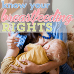 Know Your Breastfeeding Rights