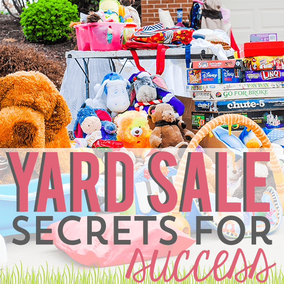 Yard Sale Secrets For Success 1 Daily Mom Parents Portal