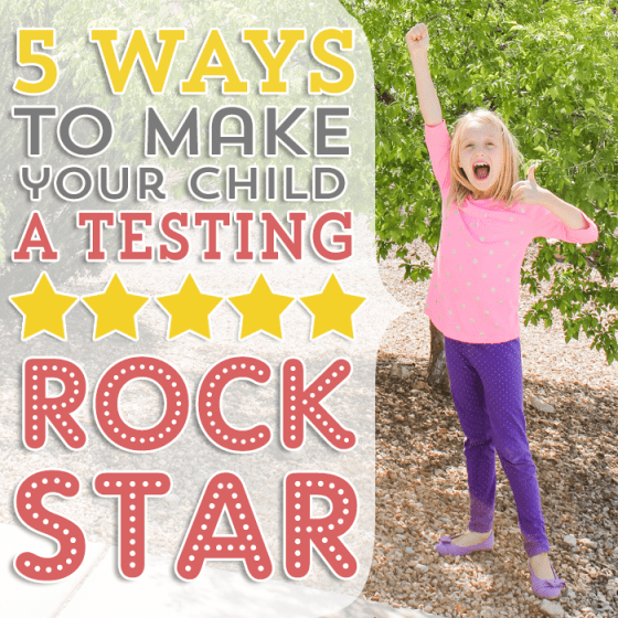 ways-to-make-your-child-a-testing-rockstar