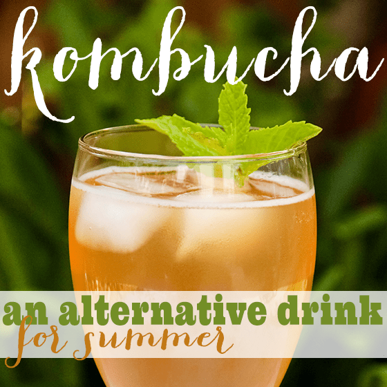 Kombucha- An Alternative Drink for Summer