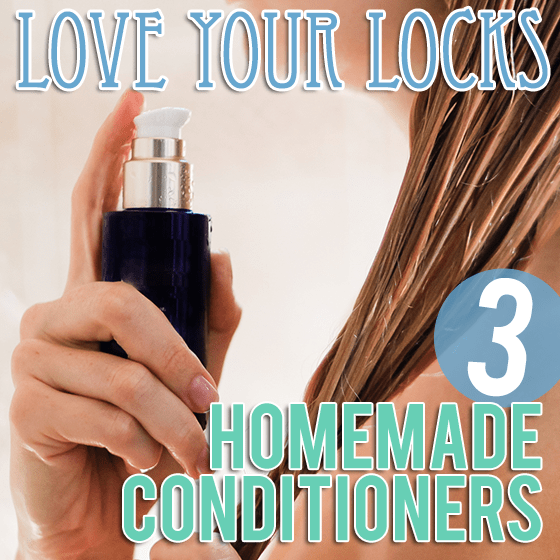Love your Lock 3 Homemade Conditioners