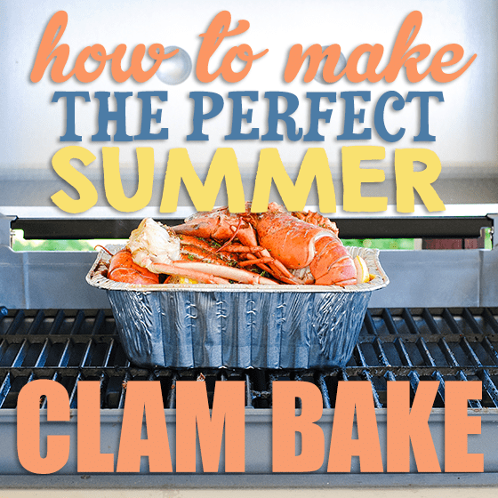 How To Make The Perfect Summer Clam Bake 2 Daily Mom Parents Portal