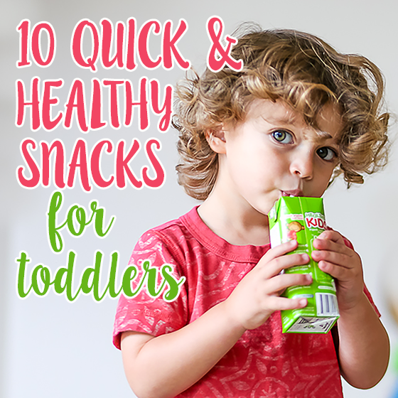 10 Quick and Healthy Snacks for Toddlers 19 Daily Mom Parents Portal