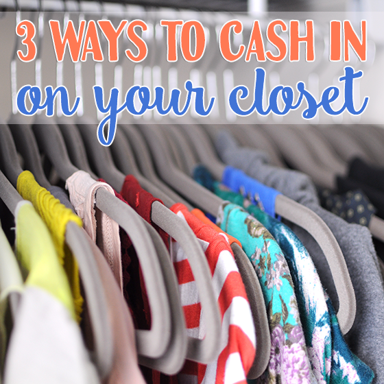 3 Ways to Cash in on Your Closet 1 Daily Mom Parents Portal