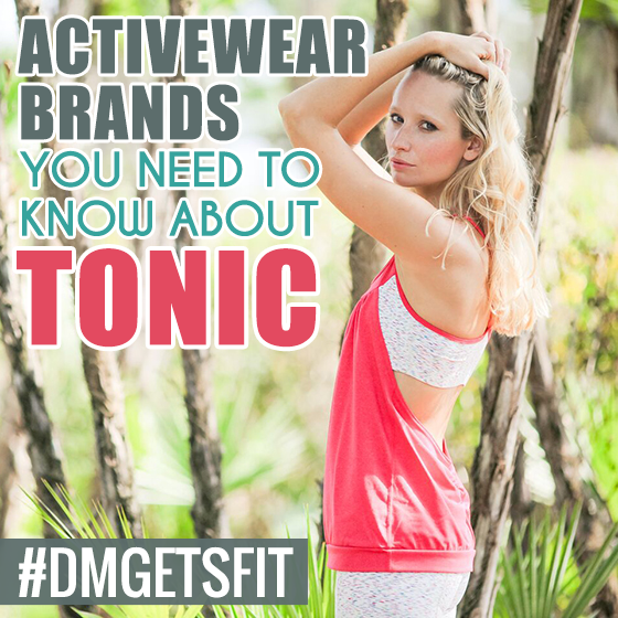 Tonic Activewear: Brands You Need to Know About 1 Daily Mom Parents Portal