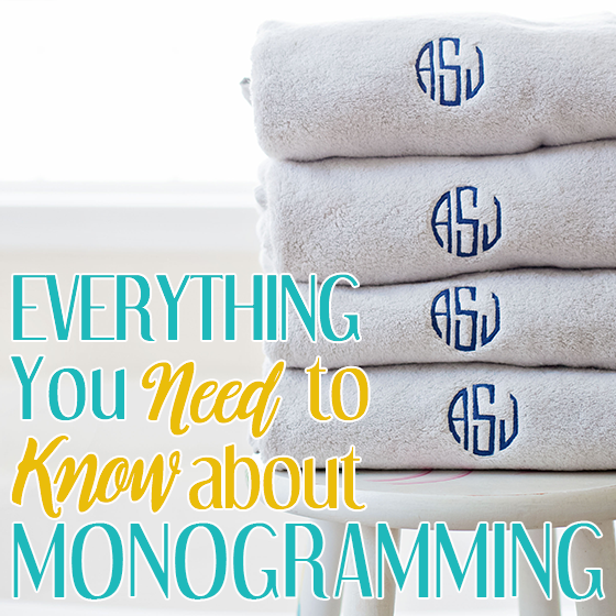 Everything You Need to Know About Monogramming 10 Daily Mom Parents Portal