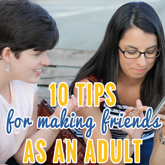 Making Friends as Adults 7 Daily Mom Parents Portal