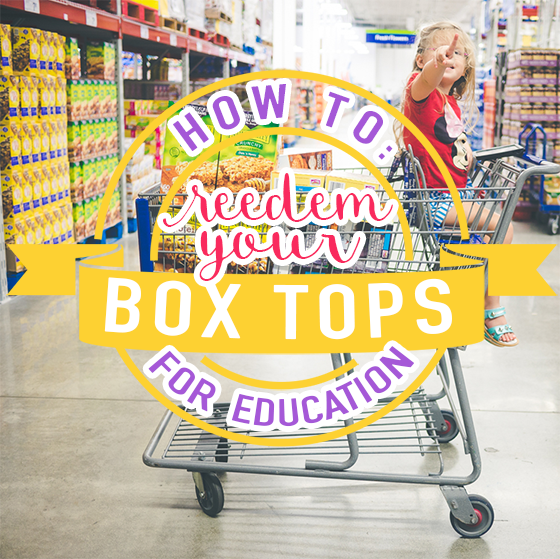 HOW TO: REDEEM YOUR BOX TOPS FOR EDUCATION 4 Daily Mom Parents Portal