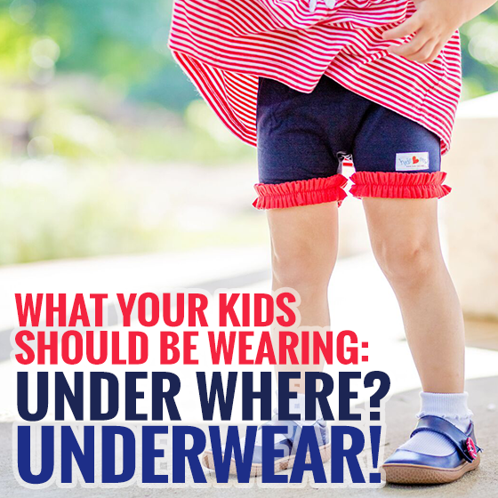 What Your Kids Should Be Wearing: Under Where? Underwear! 1 Daily Mom Parents Portal