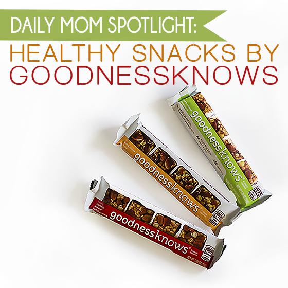 Daily Mom Spotlight: Healthy Snacks by goodnessknows 1 Daily Mom Parents Portal