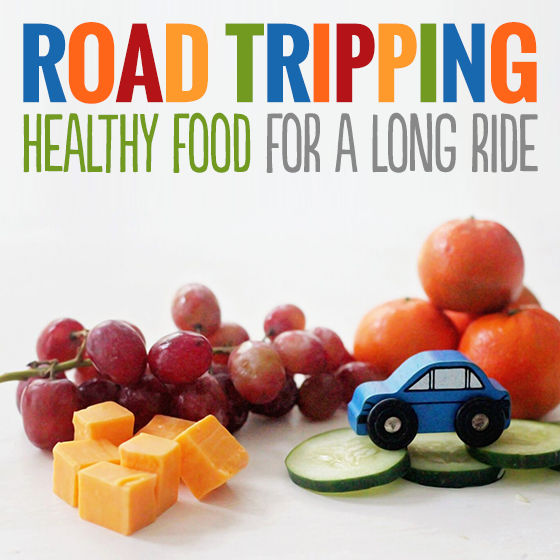 Road Tripping Healthy Food for a Long Ride 7 Daily Mom Parents Portal