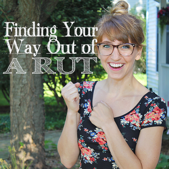 Finding your way out of a Rut 4 Daily Mom Parents Portal