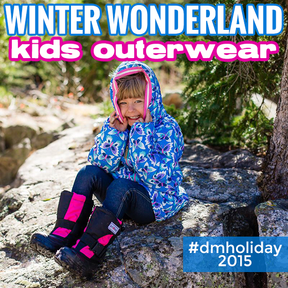 WINTER WONDERLAND KIDS' OUTERWEAR 2015 40 Daily Mom Parents Portal