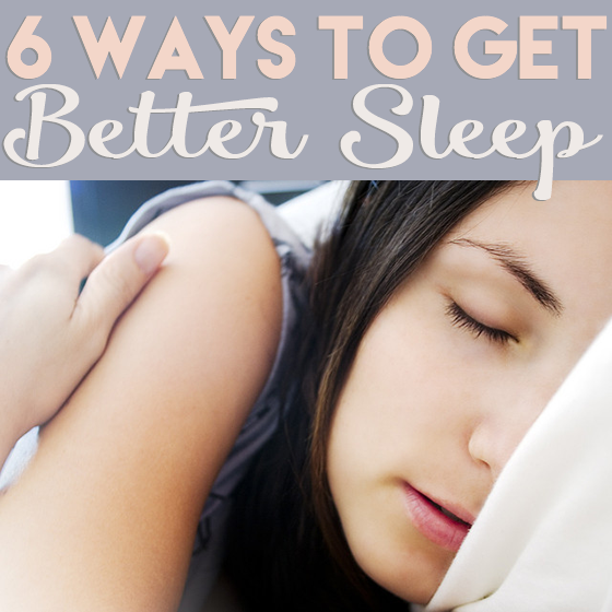 6 Ways to Get Better Sleep 4 Daily Mom Parents Portal