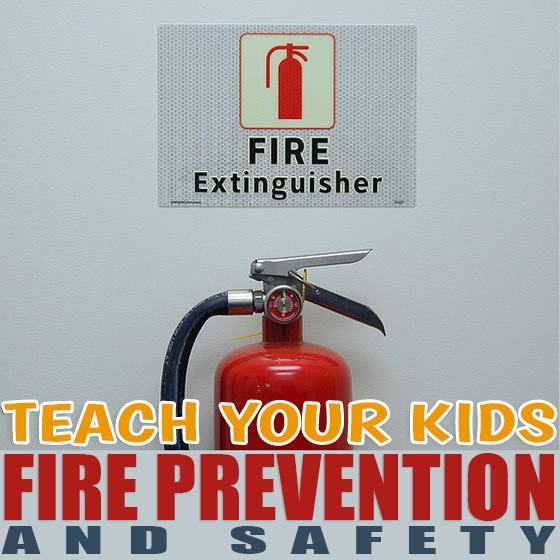 Teach Your Kids Fire Prevention and Safety 6 Daily Mom Parents Portal