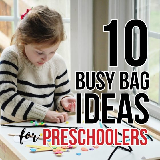 Ten Busy Bag Ideas for Preschoolers 12 Daily Mom Parents Portal