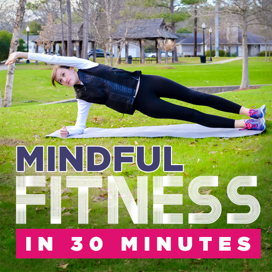 Mindful Fitness in 30 Minutes 12 Daily Mom Parents Portal