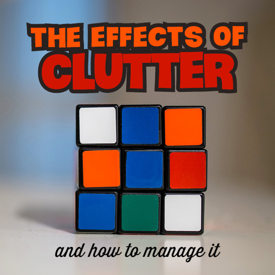 The Effects of Clutter (and how to manage it) 4 Daily Mom Parents Portal