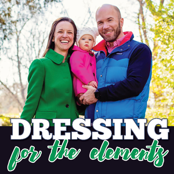 DRESSING FOR THE ELEMENTS 52 Daily Mom Parents Portal