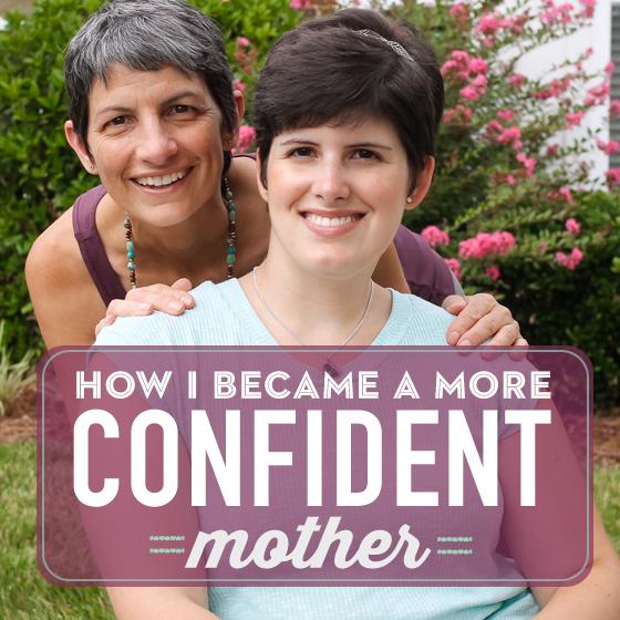 How I Became a More Confident Mother 6 Daily Mom Parents Portal