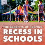 The Benefits of Keeping Recess in Schools