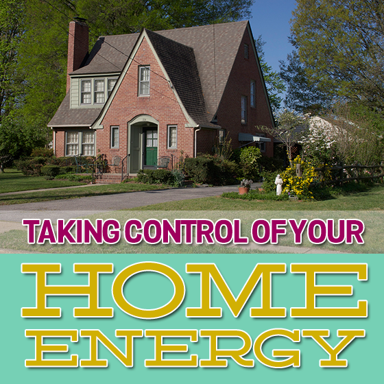 TAKING CONTROL OF YOUR HOME ENERGY 8 Daily Mom Parents Portal