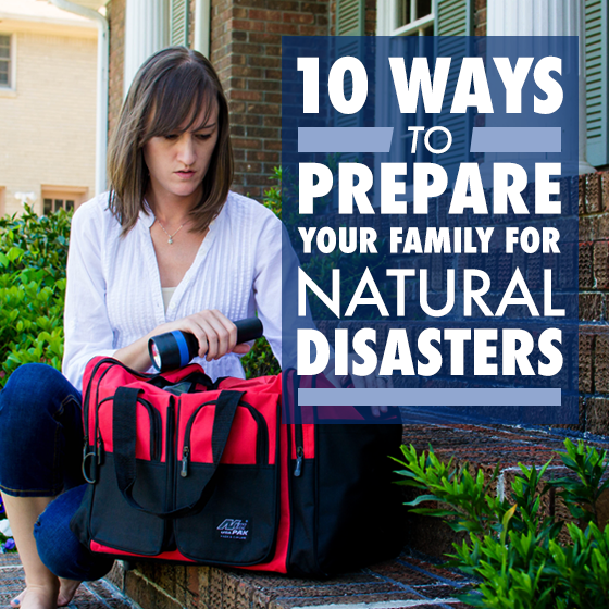 10 ways to Prepare Your Family for Natural Disasters 11 Daily Mom Parents Portal